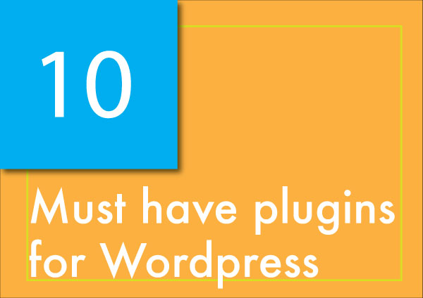 10 Must Have Wordpress Plugins for Business Owners - Drop Creations